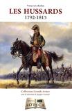 Vincent Rolin - Les hussards (1792-1815).