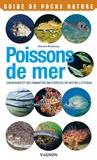 Vincent Rondreux - Poissons de mer - Observer et reconnaître 50 espèces de notre littoral.