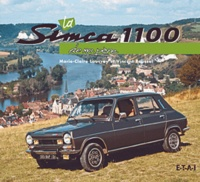 Vincent Roussel et Marie-Claire Lauvray - La Simca 1100 de mon père.