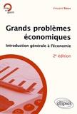 Vincent Roux - Grands problèmes économiques - Introduction générale à l'économie.