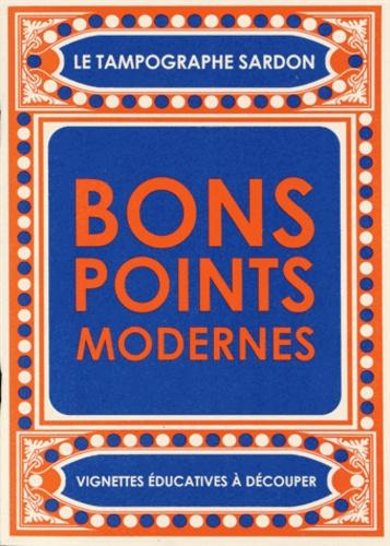 Vincent Sardon - Bons points modernes - Vignettes éducatives à découper.