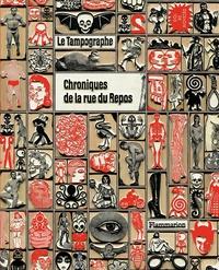 Vincent Sardon - Le Tampographe - Chroniques de la rue du Repos.