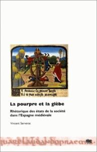 Blackclover.fr La pourpre et la glèbe - Rhétorique des états de la société dans l'Espagne médiévale Image