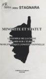 Vincent Stagnara - Minorité et statut : L'Exemple de la Corse, regard sur l'Europe, problématique constitutionnelle.