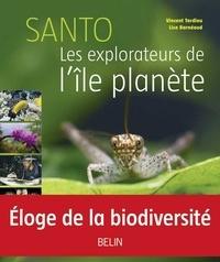 eBookers téléchargement gratuit: Santo  - Les explorateurs de l'île-planète PDB ePub (Litterature Francaise) par Vincent Tardieu, Lise Barnéoud 9782701145150