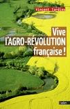 Vincent Tardieu - Vive l'agro-révolution française !.