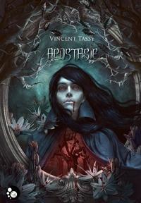 Vincent Tassy - Apostasie.