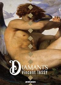 Vincent Tassy - Diamants.