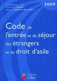 Vincent Tchen et Fabienne Renault-Malignac - Code de l'entrée et du séjour des étrangers et du droit d'asile.