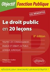 Vincent Tchen et Philippe-Jean Quillien - Le droit public en 20 leçons.