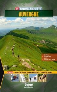 Vincent Terrisse et Stéphane Serre - Auvergne - 100 randonnées à pied et à VTT.