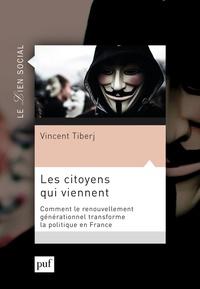 Vincent Tiberj - Les citoyens qui viennent - Comment le renouvellement générationnel transforme la politique en France.