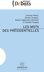 Vincent Tiberj et Florent Gougou - Les mots des présidentielles.