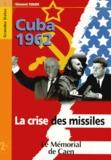 Vincent Touze - Cuba 1962 - La crise des missiles.