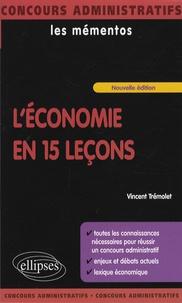 Vincent Trémolet et David Alcaud - L'économie en 15 leçons.