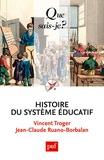 Vincent Troger et Jean-Claude Ruano-Borbalan - Histoire du système éducatif.