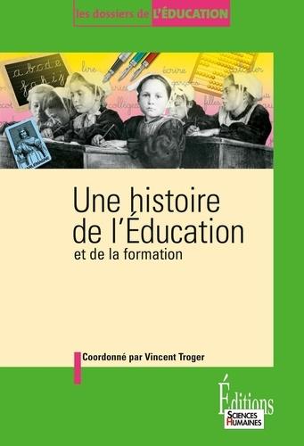 Une histoire de l'Education. Et de la formation