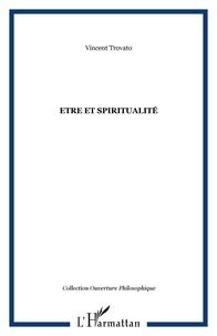 Vincent Trovato - Etre et spiritualite.