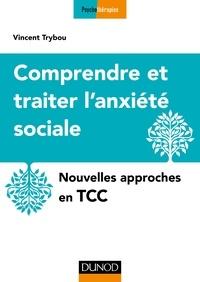 Accentsonline.fr Comprendre et traiter l'anxiété sociale - Nouvelles approches en TCC Image