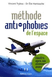 Vincent Trybou et Elie Hantouche - Les phobies de l'espace.
