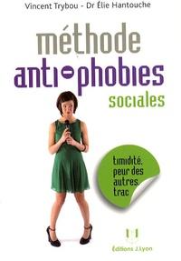 Vincent Trybou et Elie Hantouche - Les phobies sociales.