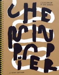 Vincent Tuset-Anrès - Chemin papier - L'illustration et ses marges.