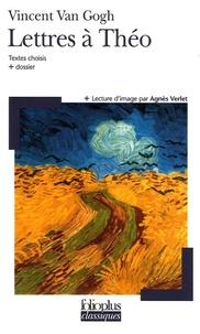 Vincent Van Gogh - Lettres à Théo.