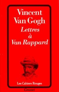 Vincent Van Gogh - Lettres à Van Rappard.
