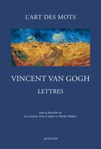 Vincent Van Gogh et Leo Jansen - Lettres de Van Gogh - L'art des mots - 265 lettres et 110 dessins originaux (1872-1890).