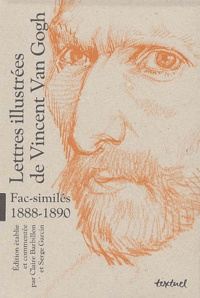 Vincent Van Gogh - Lettres illustrées de Vincent Van Gogh - Fac similés 1888-1890, 3 volumes.