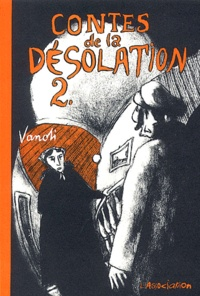 Vincent Vanoli - Contes de la Désolation Tome 2 : .