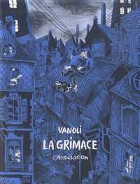 Vincent Vanoli - La Grimace.