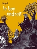 Vincent Vanoli - Le bon endroit.