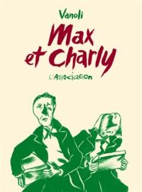 Vincent Vanoli - Max et Charly.
