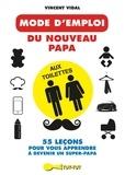 Vincent Vidal - Mode d'emploi du nouveau papa aux toilettes.