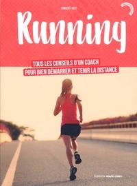 Running - Tous les conseils dun coach pour bien démarrer et tenir la distance.pdf