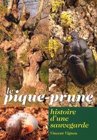 Vincent Vignon - Le pique-prune - Histoire d'une sauvegarde.