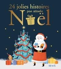 Vincent Villeminot et Adeline Avril - 24 jolies histoires pour attendre Noël.