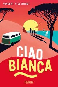 Vincent Villeminot - Ciao Bianca.