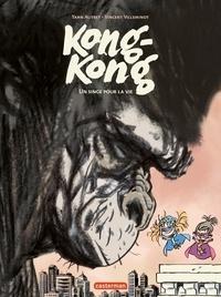 Vincent Villeminot et Yann Autret - Kong-Kong Tome 2 : Un singe pour la vie.