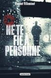 Vincent Villeminot - La brigade de l'ombre Tome 2 : Ne te fie à personne.