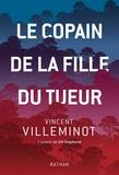 Vincent Villeminot - Le copain de la fille du tueur.