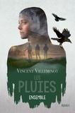 Vincent Villeminot - Les pluies Tome 2 : Ensemble.
