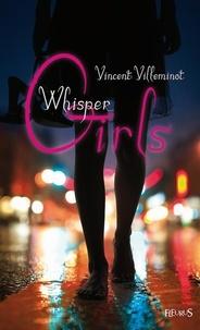 Vincent Villeminot - Whisper girls.