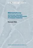 Vincent Vlès - Métastations - Mutations urbaines des stations de montagne - Un regard pyrénéen.