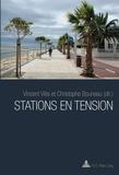 Vincent Vlès et Christophe Bouneau - Stations en tension.