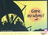 Accentsonline.fr Gare au hibou - Théâtre d'images 7 Image