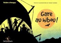 Vincent Wagner - Gare au hibou !.