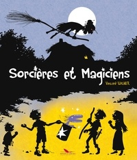 Vincent Wagner - Vincent Wagner Tome 1 : Sorcières et magiciens.