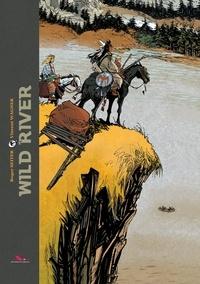 Vincent Wagner et Roger Seiter - Wild River.